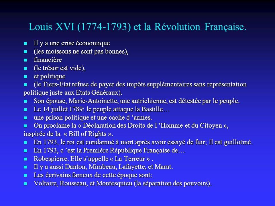 Louis XVI (1774-1793) et la Révolution Française.