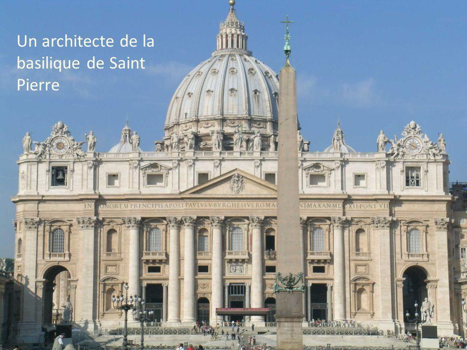 Un architecte de la basilique de Saint Pierre