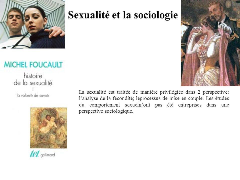 La sexualité est traitée de manière privilégiée dans 2 perspective: lanalyse de la fécondité; leprocessus de mise en couple.