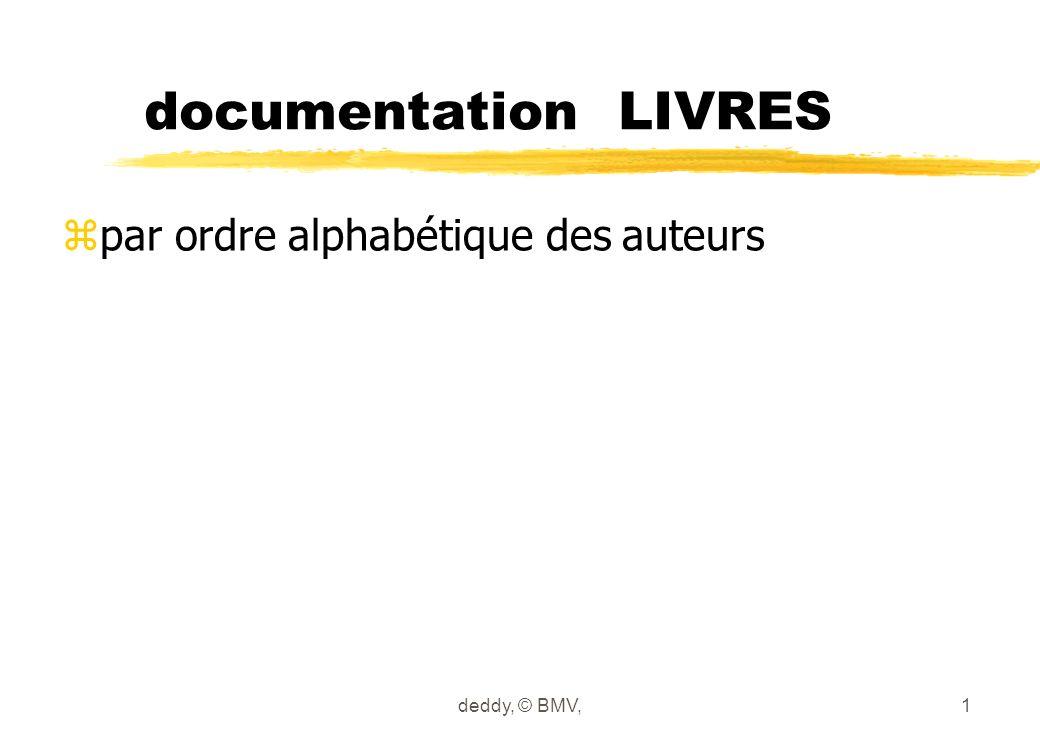 documentation LIVRES zpar ordre alphabétique des auteurs deddy, © BMV,1
