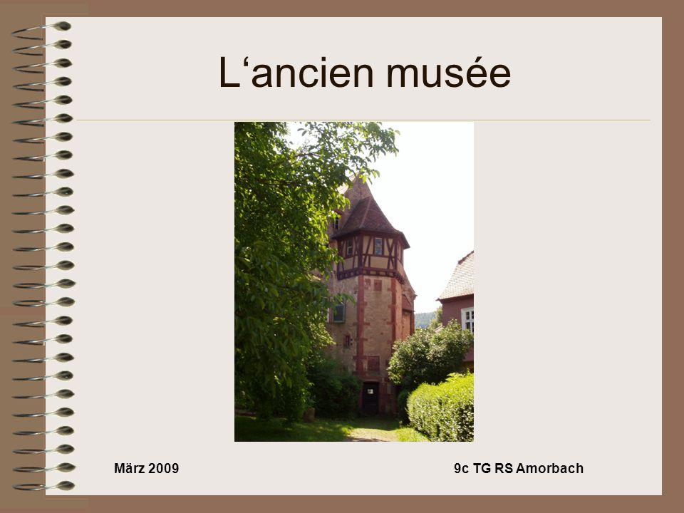 März 20099c TG RS Amorbach Lancien musée