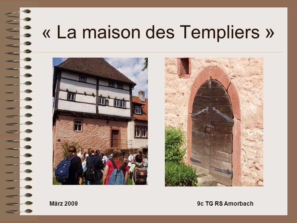 März 20099c TG RS Amorbach « La maison des Templiers »