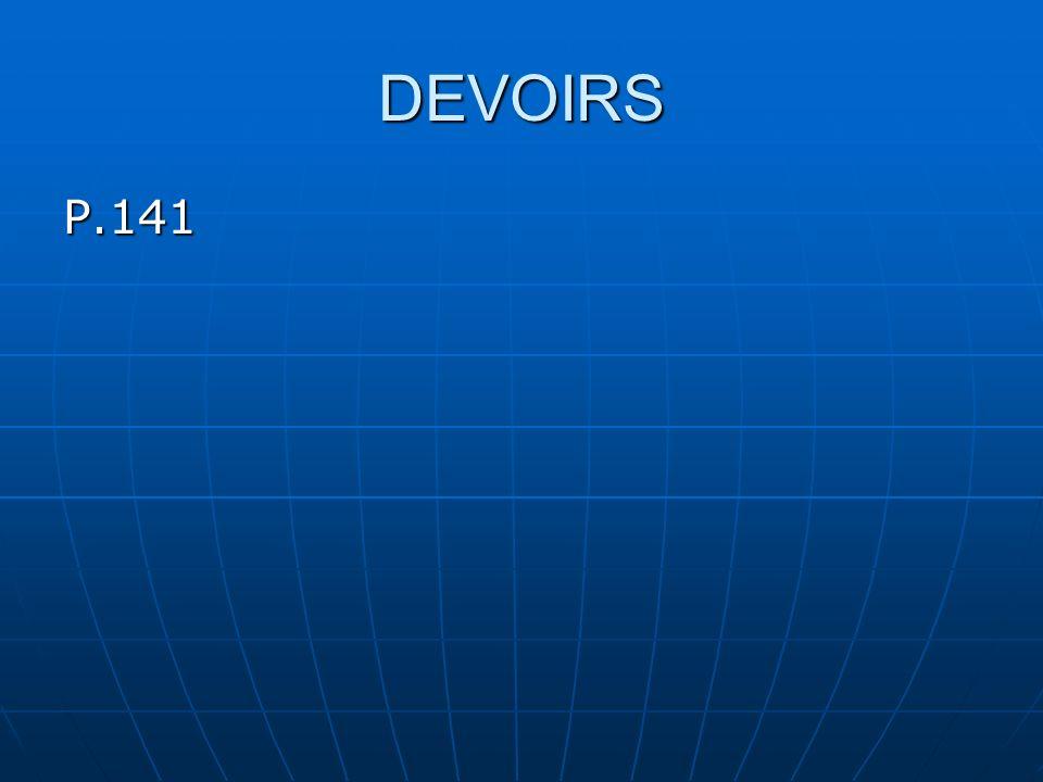 DEVOIRS P.141