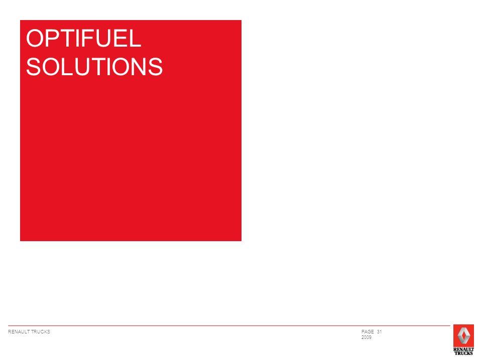 RENAULT TRUCKSPAGE 31 2009 OPTIFUEL SOLUTIONS