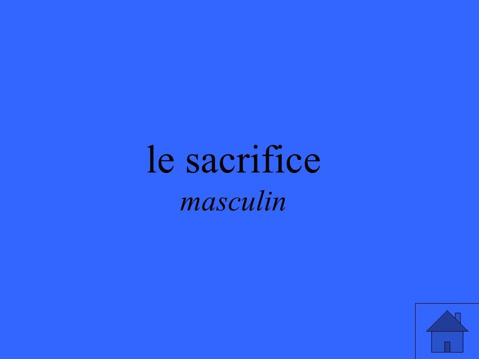 le sacrifice masculin