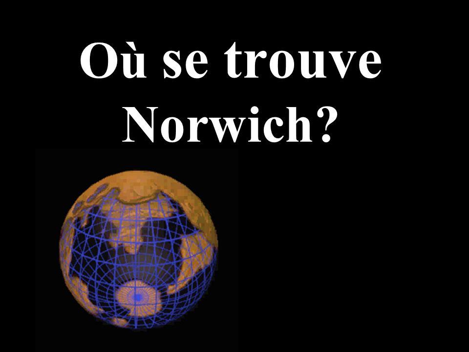 22 Je naime pas habiter à Norwich… parce qu… il ny a pas de … on ne peut pas faire de …