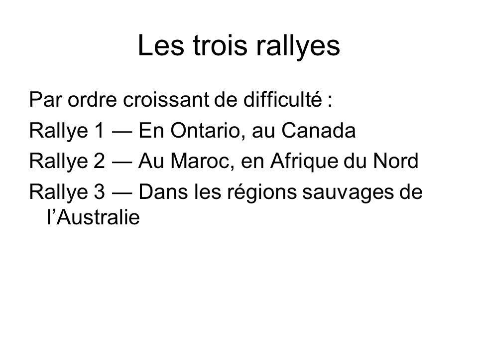 Rallye 1 : En Ontario, au Canada Le départ a lieu à Bancroft.