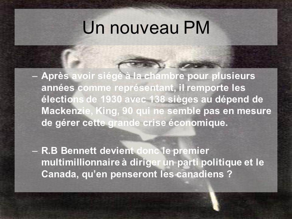 Un nouveau PM –Après avoir siégé à la chambre pour plusieurs années comme représentant, il remporte les élections de 1930 avec 138 sièges au dépend de Mackenzie, King, 90 qui ne semble pas en mesure de gérer cette grande crise économique.