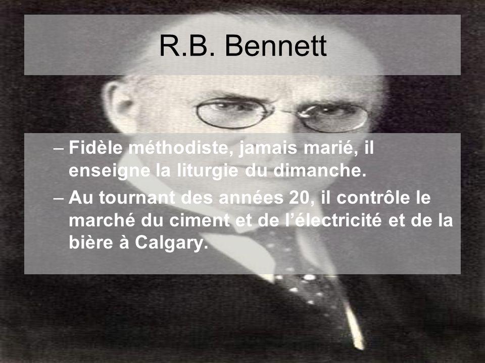 R.B. Bennett –Fidèle méthodiste, jamais marié, il enseigne la liturgie du dimanche.