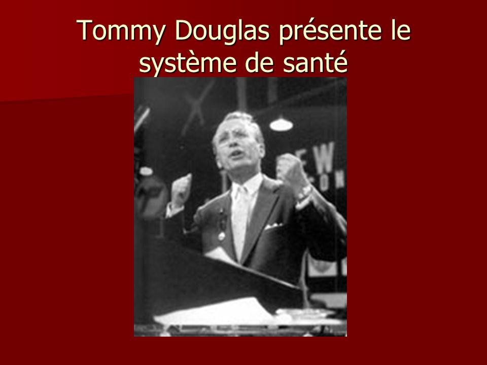 Tommy Douglas présente le système de santé