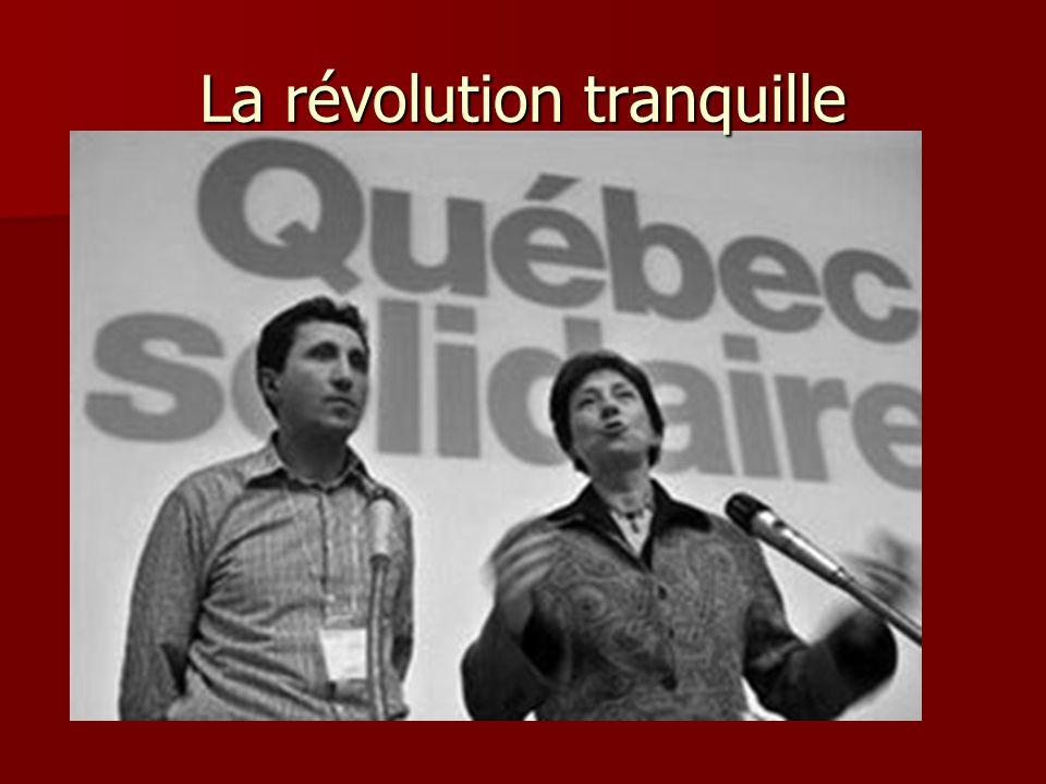 La révolution tranquille