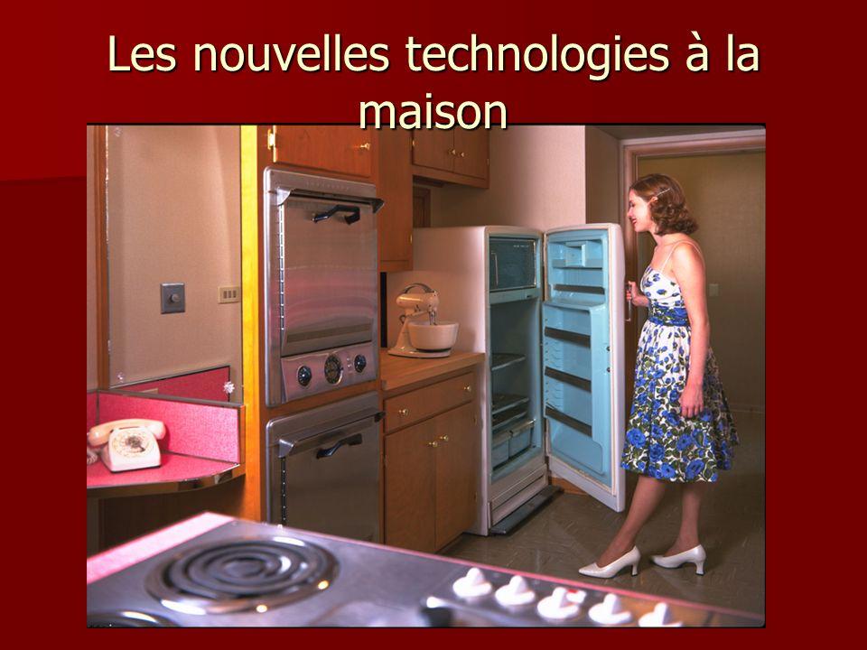 Les nouvelles technologies à la maison