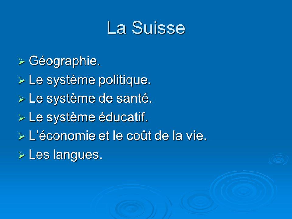 Géographie. Géographie. Le système politique. Le système politique. Le système de santé. Le système de santé. Le système éducatif. Le système éducatif
