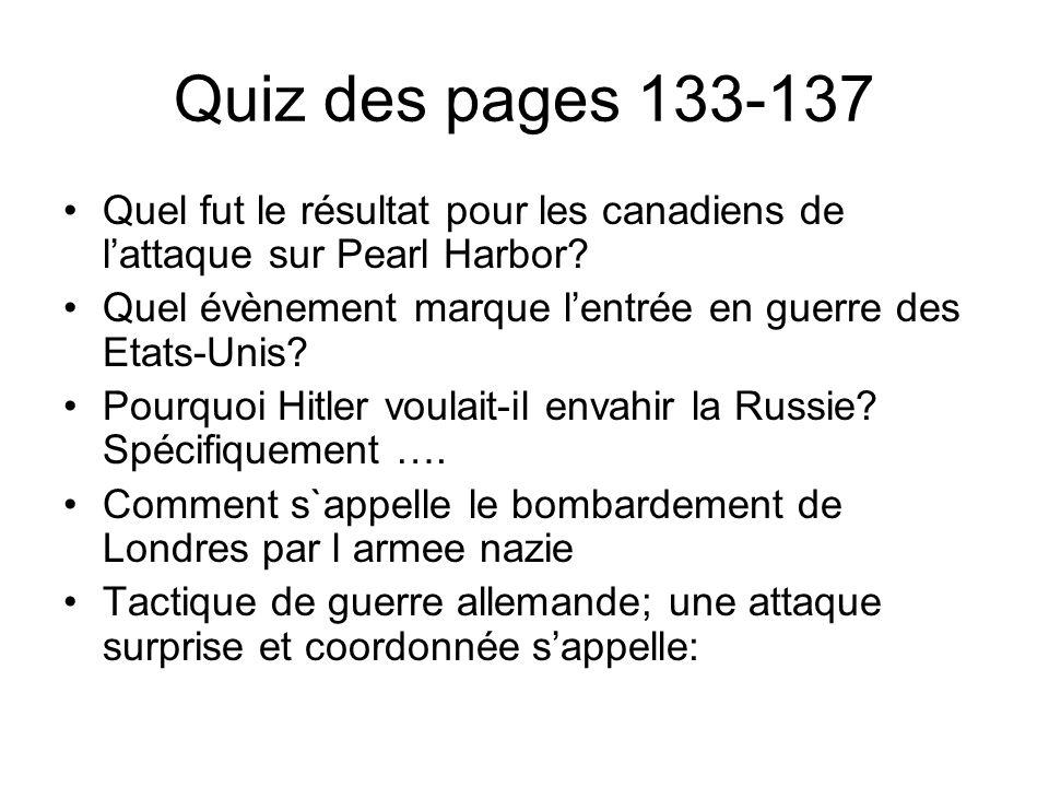 Quiz des pages 133-137 2-3 Quels pays forment lAxe en 1939.