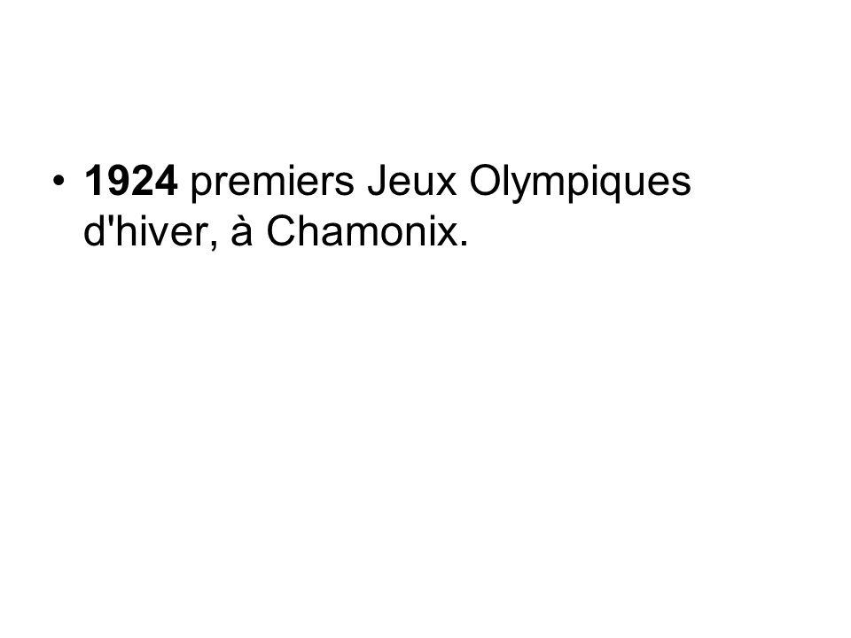 1924 premiers Jeux Olympiques d'hiver, à Chamonix.