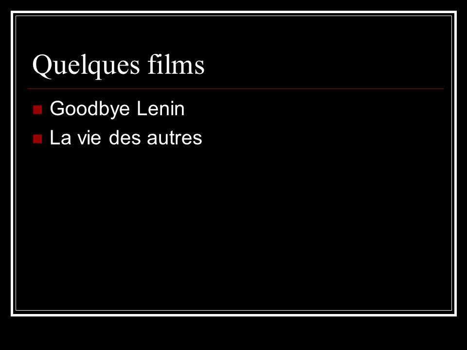 Quelques films Goodbye Lenin La vie des autres