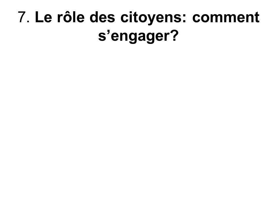 7. Le rôle des citoyens: comment sengager?