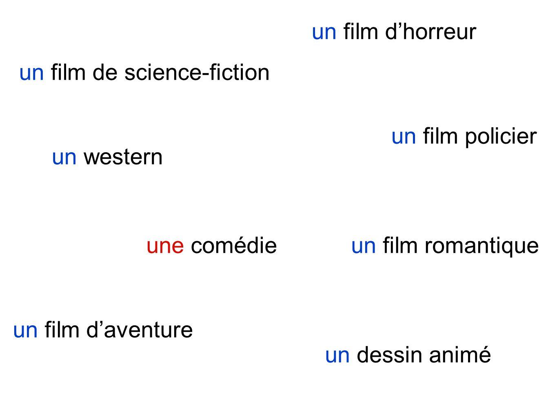 un film de science-fiction un film romantique un film policier un film daventure un film dhorreur un western une comédie un dessin animé