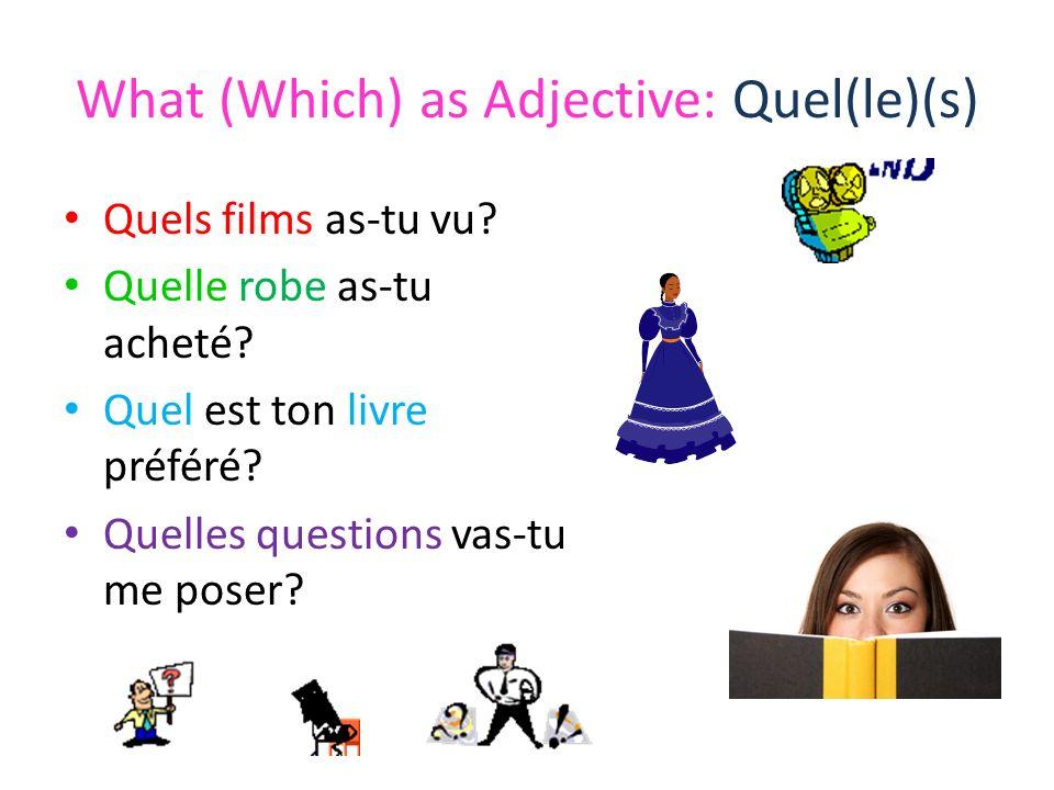 What as the Direct Object Quest-ce que.Quest-ce que tu aimes faire.