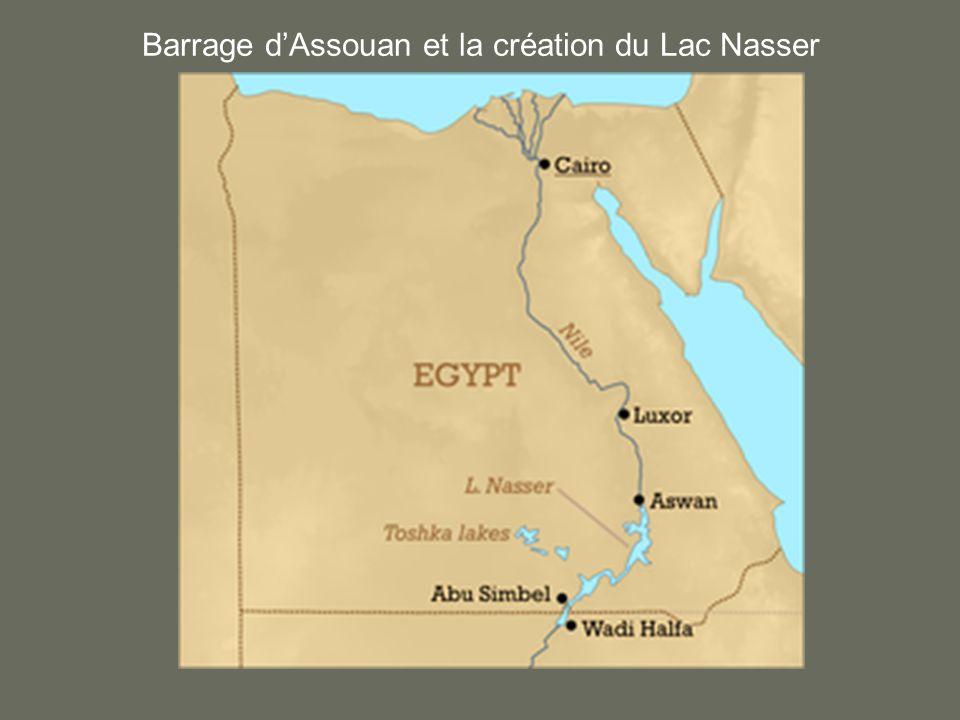 Barrage dAssouan et la création du Lac Nasser