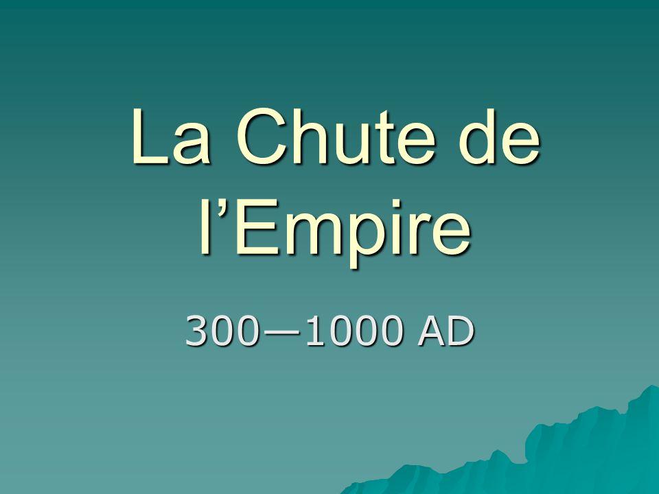 La Chute de lEmpire 3001000 AD