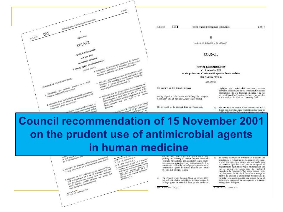 Council recommendation of 15 November 2001 on the prudent use of antimicrobial agents in human medicine