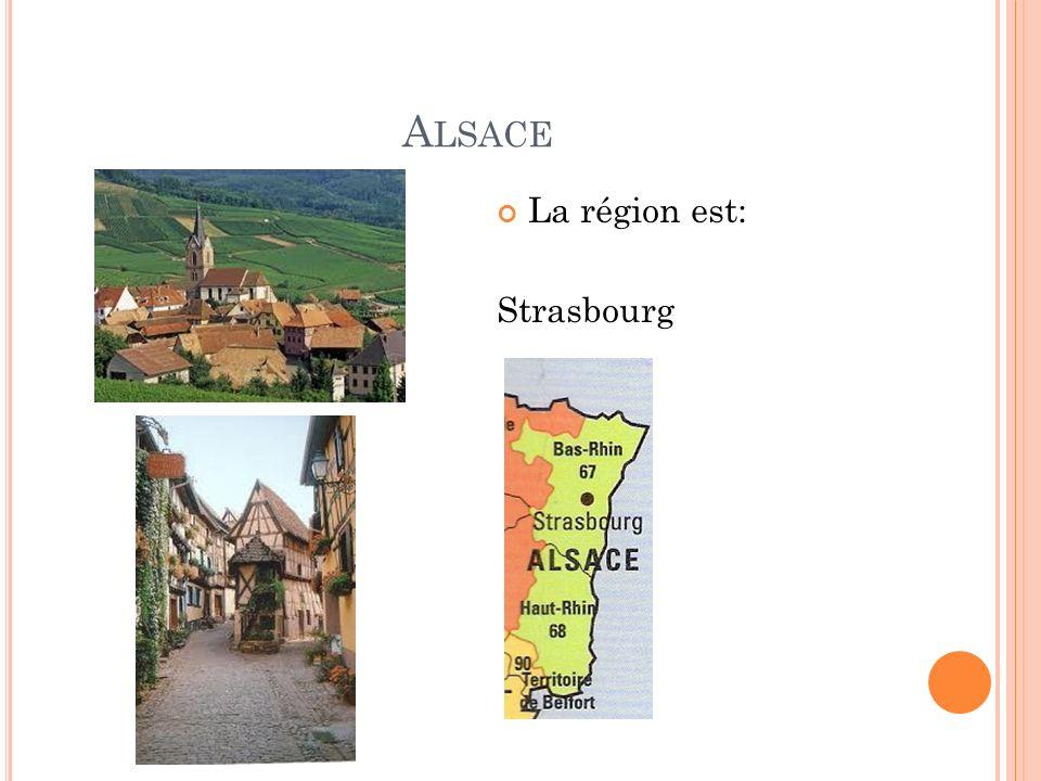 A LSACE La région est: Strasbourg