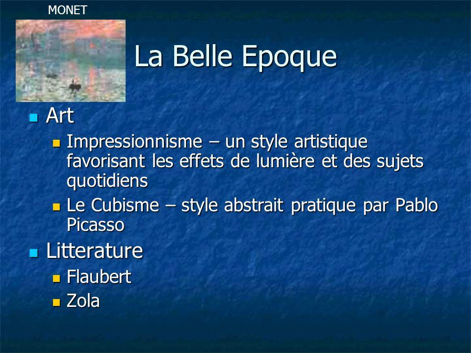 La Belle Epoque Art Art Impressionnisme – un style artistique favorisant les effets de lumière et des sujets quotidiens Impressionnisme – un style art