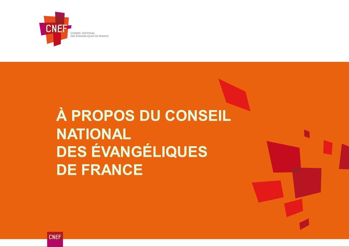 À PROPOS DU CONSEIL NATIONAL DES ÉVANGÉLIQUES DE FRANCE