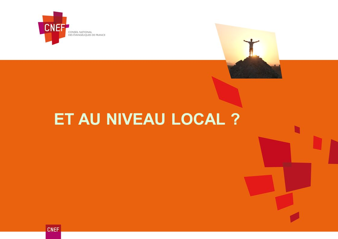 ET AU NIVEAU LOCAL ?