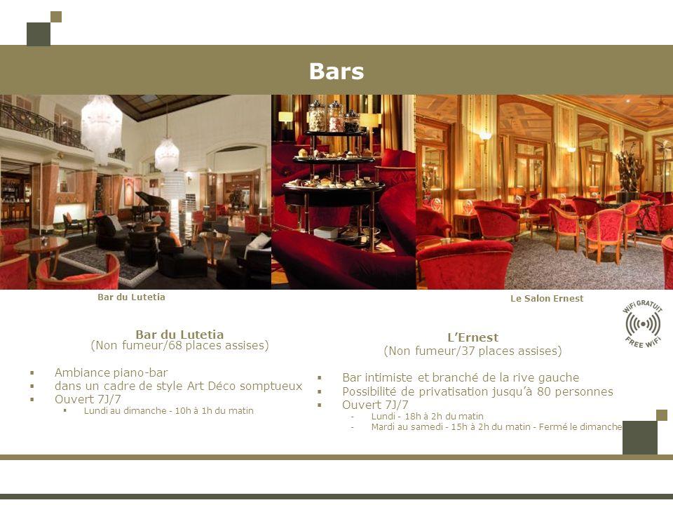 Bars Bar du Lutetia (Non fumeur/68 places assises) Ambiance piano-bar dans un cadre de style Art Déco somptueux Ouvert 7J/7 Lundi au dimanche - 10h à