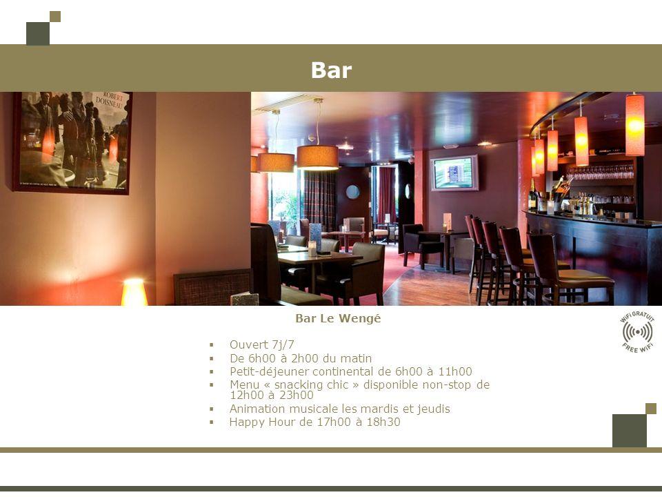 Bar Bar Le Wengé Ouvert 7j/7 De 6h00 à 2h00 du matin Petit-déjeuner continental de 6h00 à 11h00 Menu « snacking chic » disponible non-stop de 12h00 à 23h00 Animation musicale les mardis et jeudis Happy Hour de 17h00 à 18h30