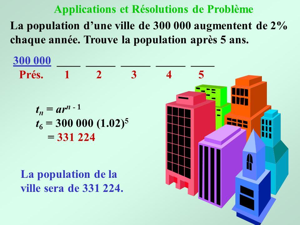 La population dune ville de 300 000 augmentent de 2% chaque année. Trouve la population après 5 ans. 300 000 ____ _____ ____ Prés. 1 2 3 4 5 t n = ar