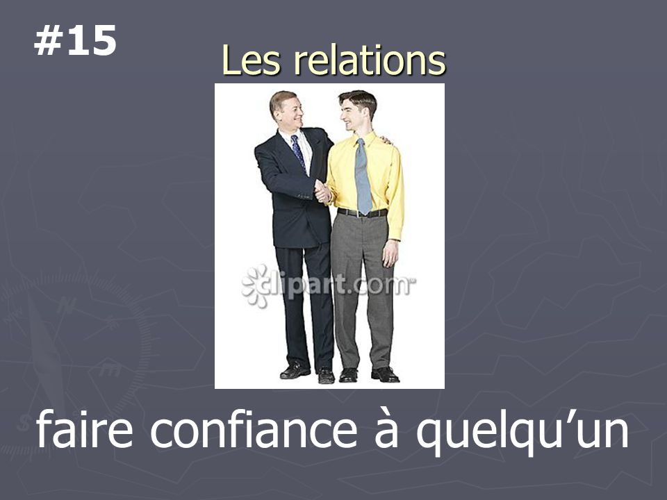 Les relations faire confiance à quelquun #15