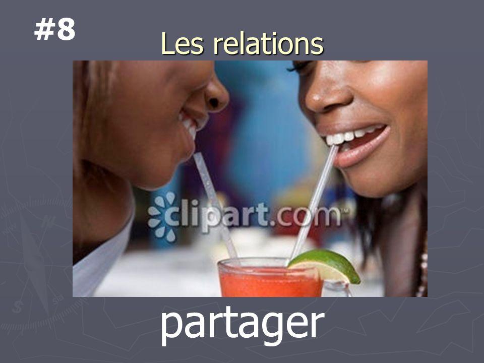 Les relations partager #8
