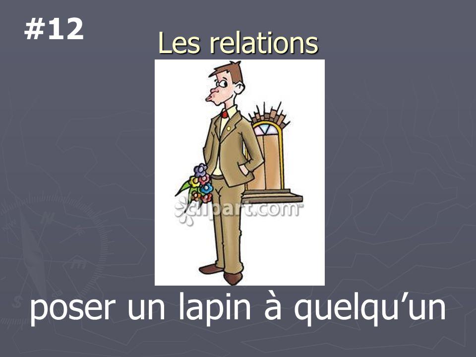Les relations poser un lapin à quelquun #12