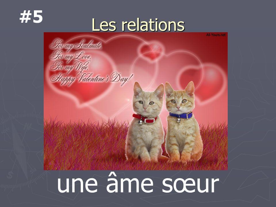 Les relations une âme sœur #5