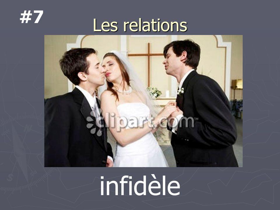 Les relations infidèle #7