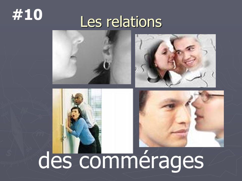 Les relations des commérages #10