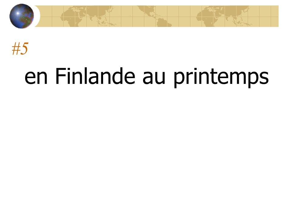 #5 en Finlande au printemps
