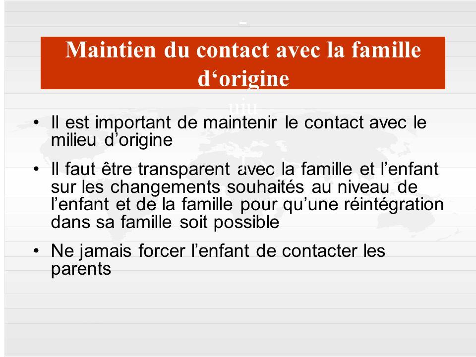 Mercator | 17. April 2008 | 13 13 Il est important de maintenir le contact avec le milieu dorigine Il faut être transparent avec la famille et lenfant