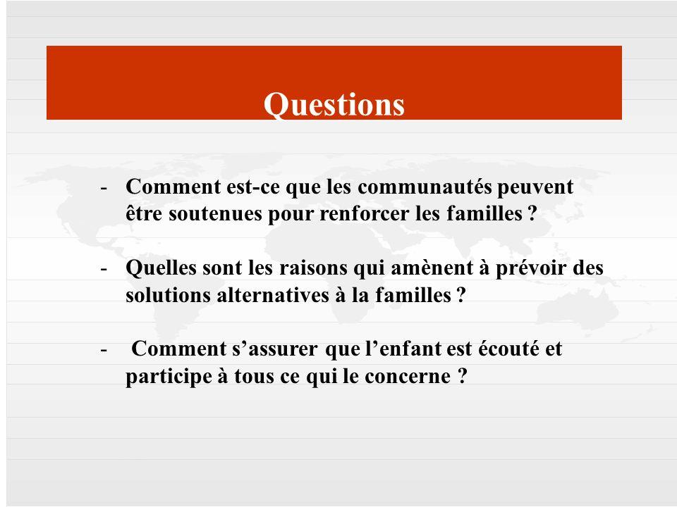Mercator | 17. April 2008 | 14 14 Questions -Comment est-ce que les communautés peuvent être soutenues pour renforcer les familles ? -Quelles sont les