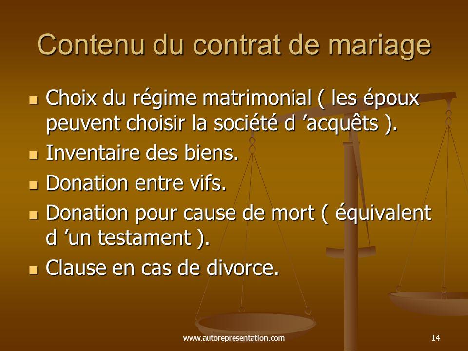 www.autorepresentation.com13 Autres régimes matrimoniaux Le code civil permet de se constituer un régime matrimonial sur mesure en autant qu il respec