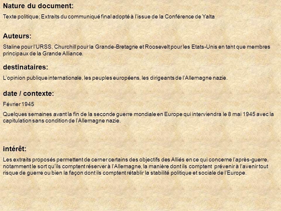 Nature du document: Texte politique; Extraits du communiqué final adopté à lissue de la Conférence de Yalta Auteurs: Staline pour lURSS, Churchill pou