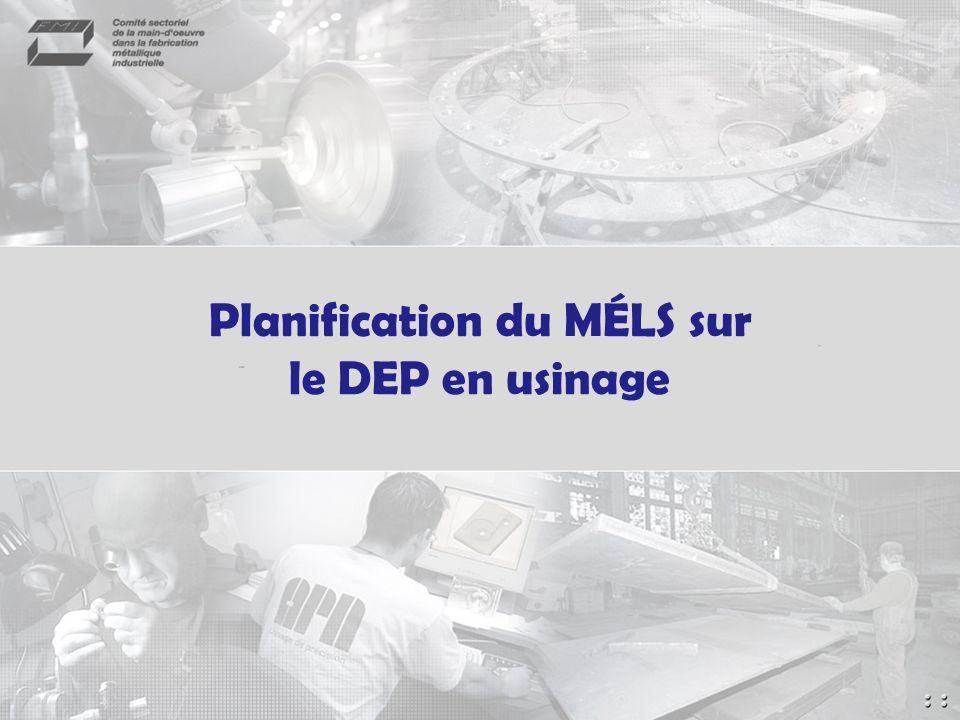 Planification du MÉLS sur le DEP en usinage