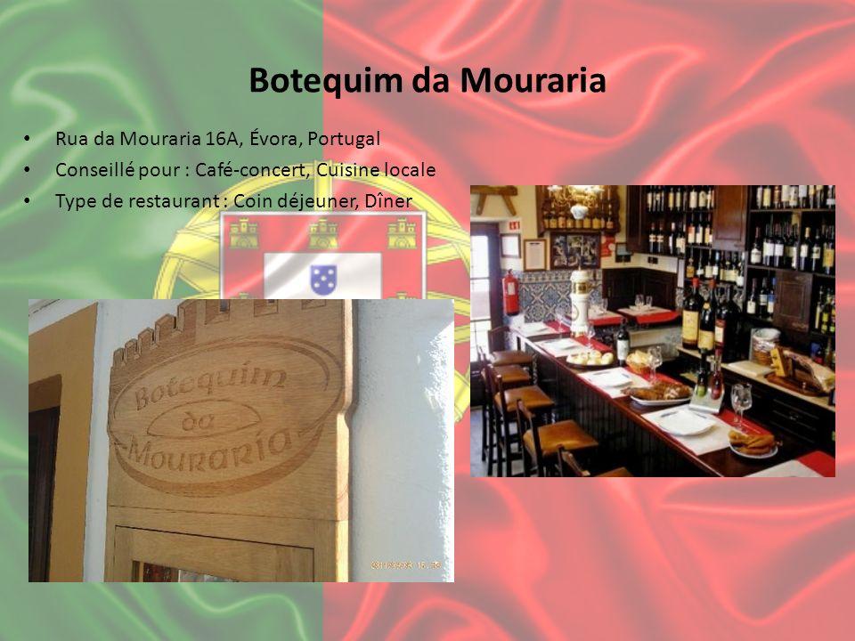 Botequim da Mouraria Rua da Mouraria 16A, Évora, Portugal Conseillé pour : Café-concert, Cuisine locale Type de restaurant : Coin déjeuner, Dîner