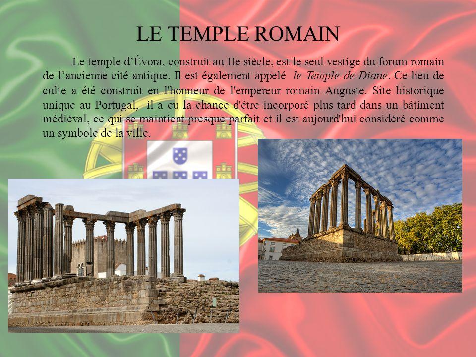 LE TEMPLE ROMAIN Le temple dÉvora, construit au IIe siècle, est le seul vestige du forum romain de lancienne cité antique. Il est également appelé le