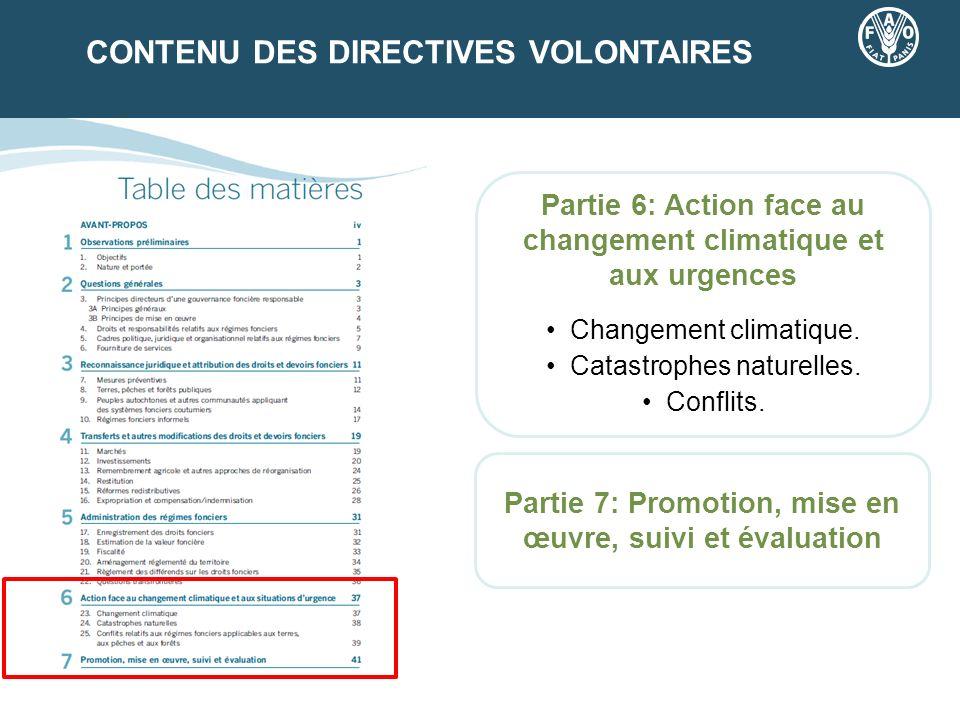 CONTENU DES DIRECTIVES VOLONTAIRES Partie 6: Action face au changement climatique et aux urgences Changement climatique. Catastrophes naturelles. Conf