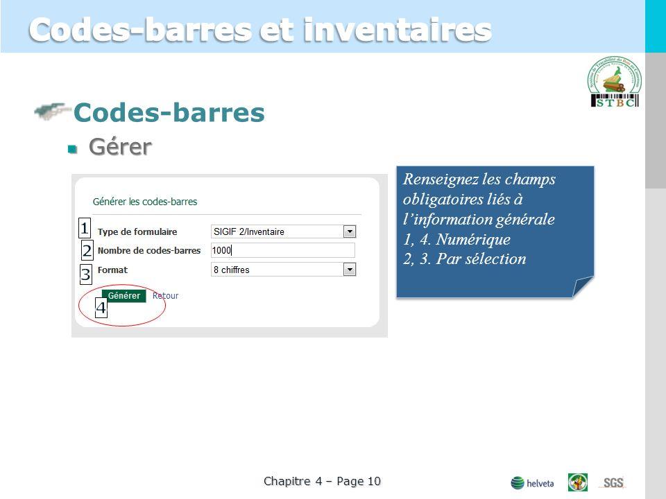 Codes-barresGérer Chapitre 4 – Page 10 Renseignez les champs obligatoires liés à linformation générale 1, 4. Numérique 2, 3. Par sélection Renseignez
