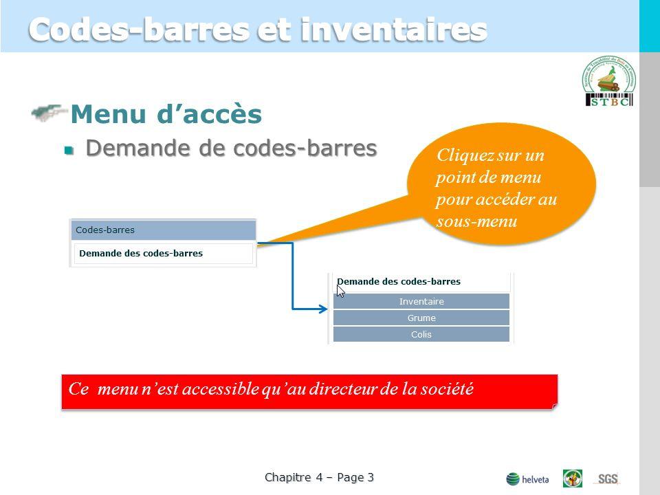 Menu daccès Demande de codes-barres Cliquez sur un point de menu pour accéder au sous-menu Ce menu nest accessible quau directeur de la société Chapit